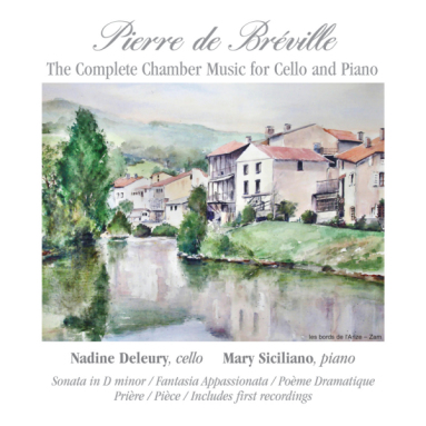 Album cover for The Complete Chamber Music for Cello and Piano by Pierre de Bréville
