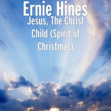 Album cover for Jesus, The Christ Child (Spirit of Christmas)