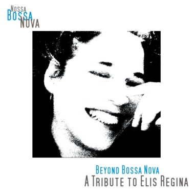 Album cover for Beyond Bossa Nova - A Tribute to Elis Regina
