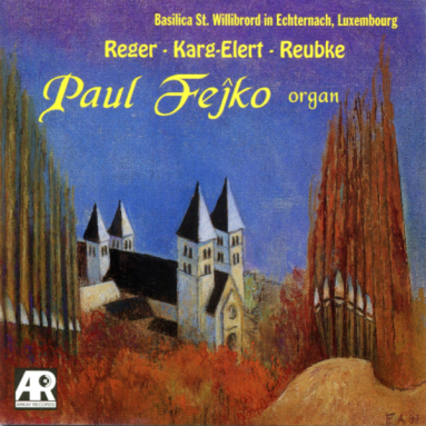 Album cover for Reger, Karg-Elert, Reubke